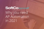 On-Demand Webcast: Why you Need AP Automation in 2021